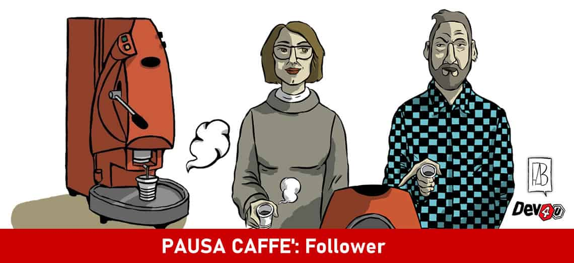 PAUSA CAFFÈ: Follower - dev4u, pausacaffe, webmarketing